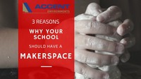 3 Reasons why you should have a Makerspace in your School