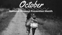 October is Dropout Prevention Month